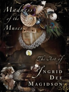 Book by Ingrid Dee Magidson, Madness of the Muses